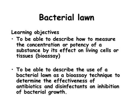 Bacterial lawn Learning objectives