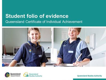 Student folio of evidence Queensland Certificate of Individual Achievement.