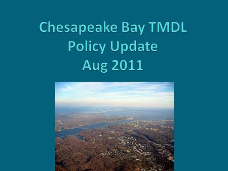 Chesapeake Bay Largest US estuary Six states + DC 64,000 mi 2 10,000 miles of shoreline Home to 17+ million