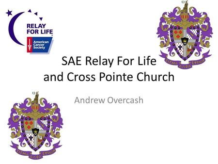 SAE Relay For Life and Cross Pointe Church Andrew Overcash.