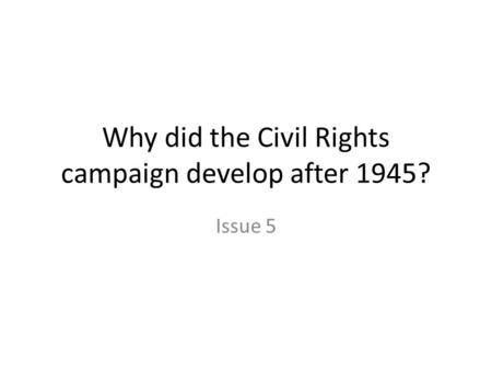Civil Rights USA 1945-68