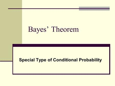 Special Type of Conditional Probability