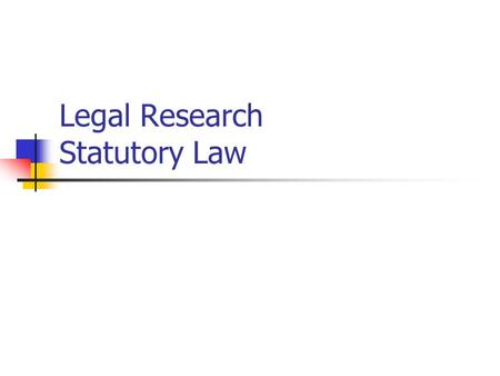Laws and Legal Research