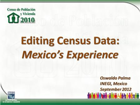National Institute for Statistics and Geography (INEGI) is, from 2008, an autonomous institute in Technical and Managing matters. According to Mexican.