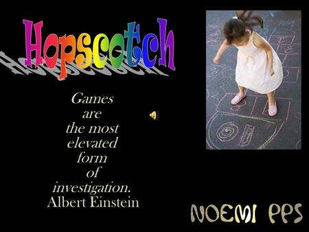 Games are the most elevated form of investigation. Albert Einstein.