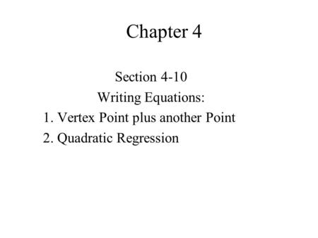 Chapter 4 Section 4-10 Writing Equations: