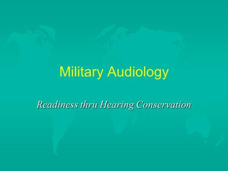 Readiness thru Hearing Conservation