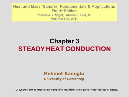 Chapter 3 STEADY HEAT CONDUCTION