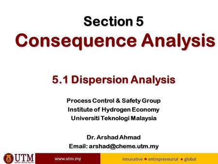 Section 5 Consequence Analysis 5.1 Dispersion Analysis