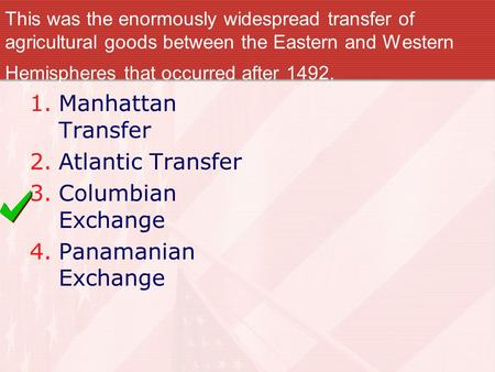 Manhattan Transfer Atlantic Transfer Columbian Exchange