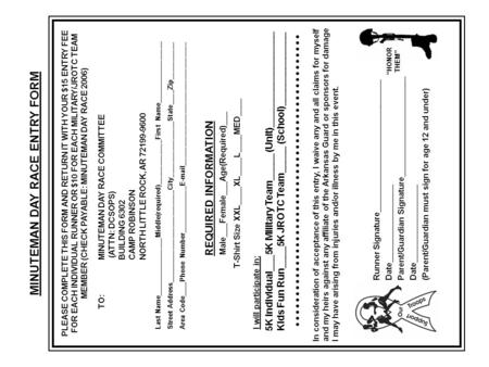 MINUTEMAN DAY RACE ENTRY FORM PLEASE COMPLETE THIS FORM AND RETURN IT WITH YOUR $15 ENTRY FEE FOR EACH INDIVIDUAL RUNNER OR $10 FOR EACH MILITARY/JROTC.
