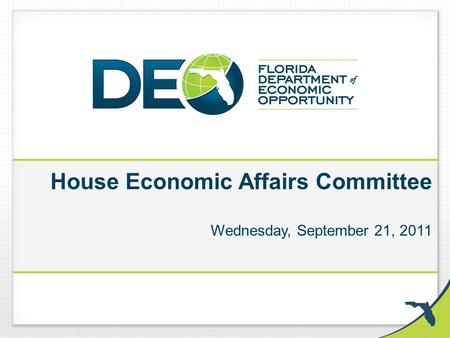 House Economic Affairs Committee Wednesday, September 21, 2011.