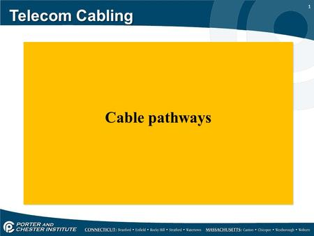 Telecom Cabling Cable pathways.