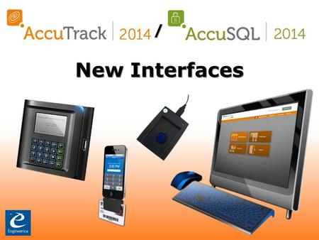 AccuTrack 2014 / AccuSQL 2014 New Interfaces iAccu App iAccu is a mobile app that runs on Apple iPod touch, iPad, or iPhones. iAccu will convert the.