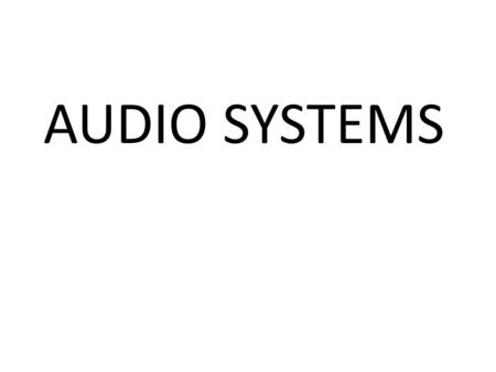 AUDIO SYSTEMS. IMPEDANCE Is a measure of resistance AND conductance Is broadly classifiable as – High (or unbalanced) – Low (or balanced)