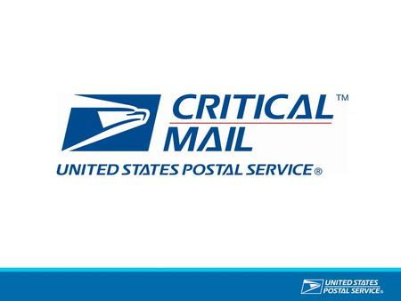 What is Critical Mail An expedited option for higher-volume shippers offering quick and reliable service at a competitive price with a high level of visibility.