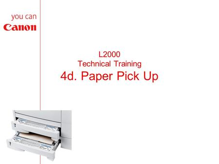 L2000 Technical Training 4d. Paper Pick Up. Sensor Location.