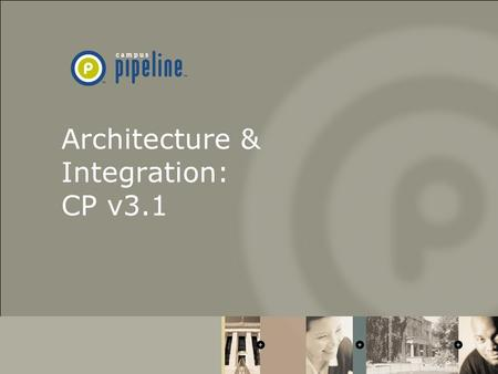Architecture & Integration: CP v3.1. 3.x Platforms: Windows NT sp5(6a)/Solaris 2.8 iWS Client(s) Netscape/IE 4.0+ Java Servlet Engine (Java Servlet API)