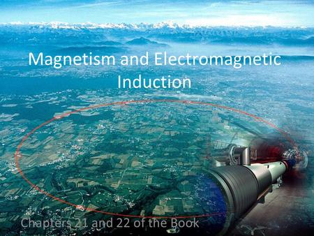 Magnetism and Electromagnetic Induction