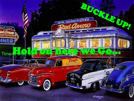 Time to drive back into the past in your 1950s car or truck.