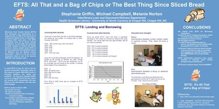 EFTS: It's All That and a Bag of Chips! References: 1. https://efts.uchc.edu/efts/Common/index.aspx 2. Lewis, Jacqueline. The DOCLINE Electronic Funds.