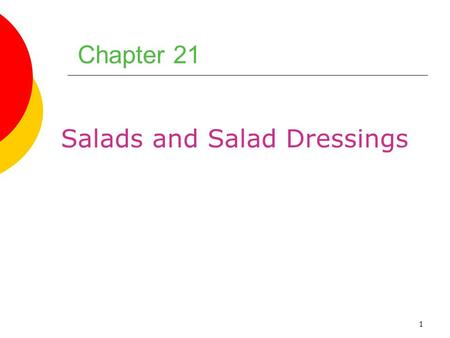 Salads and Salad Dressings
