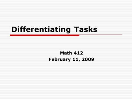 Differentiating Tasks