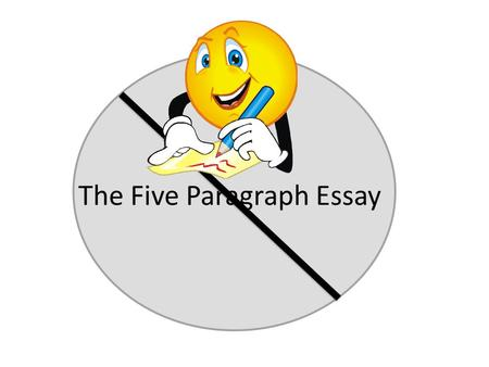 The Five Paragraph Essay. Intro: The food in the cafeteria is bad. It lacks variety, it's unhealthy, and it is always overcooked. In this essay I will.