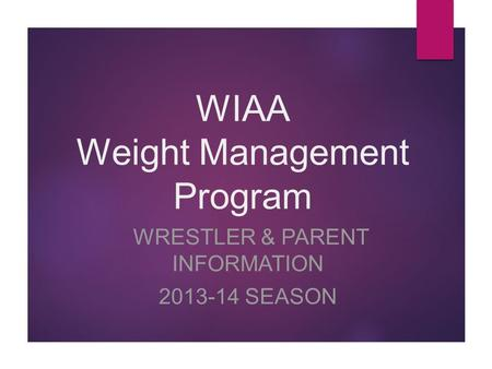 WIAA Weight Management Program