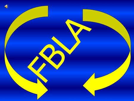 FBLA PURPOSE OF FBLA CLUB TO DEVELOP LEADERSHIP SKILLS TO TAKE IN THE STATE AND NATIONAL COMPETITIONS TO APPLY FOR COLLEGE SCHOLARSHIP TO BECOME SUCCESSFUL.