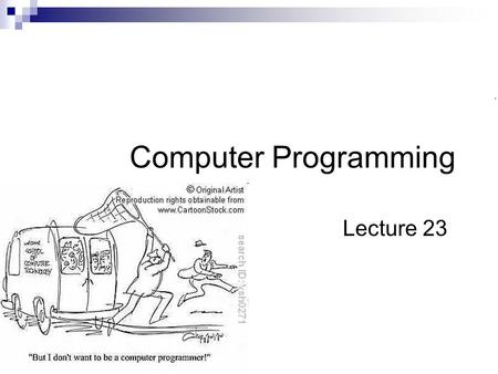 Computer Programming Lecture 23. Summary of Previous Lecture In the previous lecture, we have learnt  Intellectual Property Types of Intellectual Property.