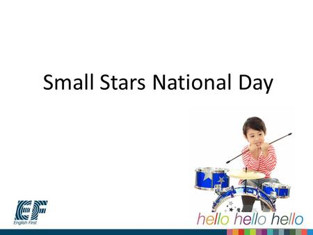 Small Stars National Day. Background Small Stars growth performance is below expectation, we need to boost the sales.