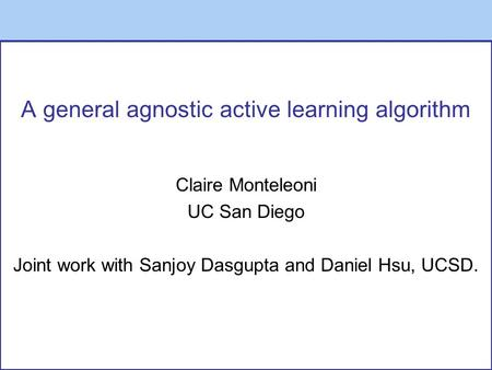 A general agnostic active learning algorithm