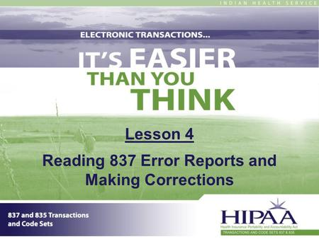 Lesson 4 Reading 837 Error Reports and Making Corrections.