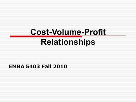 cost volume profit relationship ppts