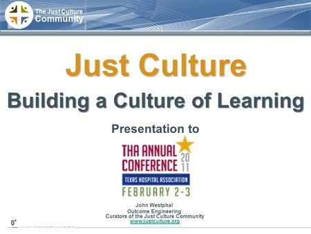 Building a Culture of Learning Curators of the Just Culture Community