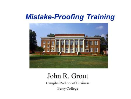 Mistake-Proofing Training
