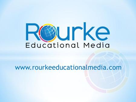 Www.rourkeeducationalmedia.com. Independent eBook Reading with Vocabulary and Comprehension Assessment for today's students Allows students to work individually.