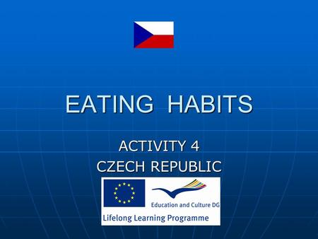 ACTIVITY 4 CZECH REPUBLIC