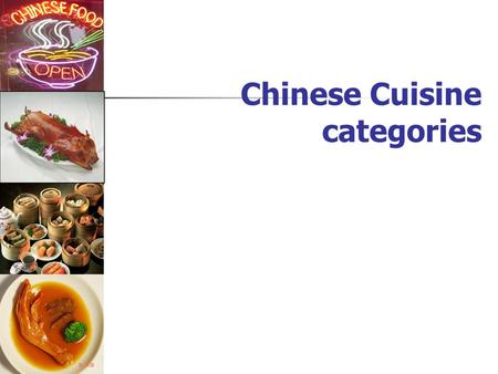 Chinese Cuisine categories Sichuan Cuisine Pockmarked Woman's Bean curd Fish-flavoured Pork Shreds Twice Cooked Pork Slices.