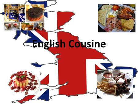 English Cousine. The Sunday roast The Sunday roast was the most popular feature of English cooking. As people had a six-day working week it was the time.