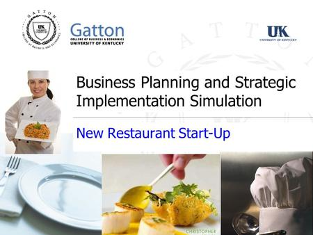 Business Planning and Strategic Implementation Simulation New Restaurant Start-Up.