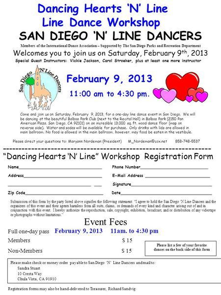 SAN DIEGO 'N' LINE DANCERS Dancing Hearts 'N' Line Line Dance Workshop Welcomes you to join us on Saturday, February 9 th, 2013 Come and join us on Saturday,