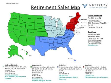 Retirement Sales Map New Hampshire New Jersey Connecticut Rhode Island Massachusetts Washington D.C. Puerto Rico Maryland Delaware Washington Oregon California.