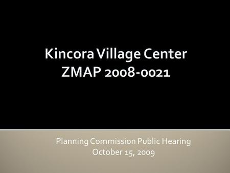 Planning Commission Public Hearing October 15, 2009.