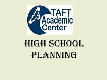 High School Planning. There are great options for everyone. Think about what will work for your student & family needs. What works for one student may.