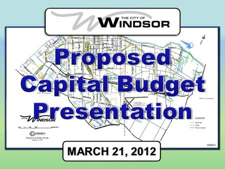 MARCH 21, 2012MARCH 21, 2012. UPDATE ON TENDER SCHEDULE HIGHLIGHTS OF 2012 PROPOSED CAPITAL Roads, Sewers, Transportation, Parks and Recreation, Other.