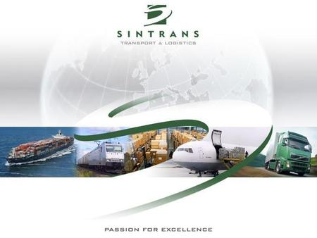 Road Transport Seafreight & Airfreight Multimodal Transport Project Cargo Customs Clearance Insurance Consulting SINTRANS EOOD SINTRANS EOOD operates.