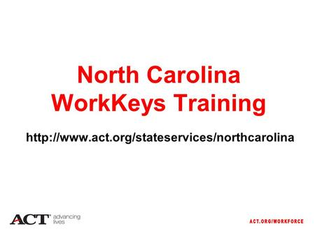 North Carolina WorkKeys Training