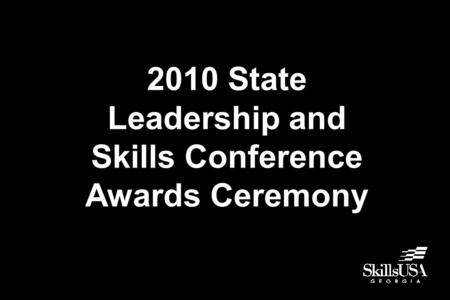 2010 State Leadership and Skills Conference Awards Ceremony.